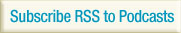 Subscribe RSS to Podcasts